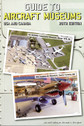 9780974977256 | Books | Guide to Aircraft Museums - USA and Canada - Michael A. Blaugher (28th edition)