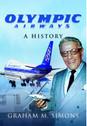 9781473883536 | Pen & Sword Aviation Books | Olympic Airwways - A History - Graham Simons