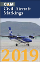 CAM19 | Crecy Books | CAM - Civil Aircraft Markings 2019 - Allan S Wright | is due:  March / April 2019