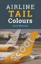 9781910809266 | Crecy Books | Airline Tail Colours - Gerry Manning