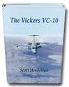 9781902236155 | Scoval Publishing Books | The Incomparable Vickers VC10 - Scott Henderson