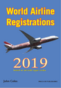 WAR19V2 | Mach III Publishing Books | World Airline Registrations 2019 - John Coles (aircraft type order) | is due: March 2019