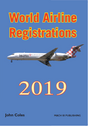 WAR19V1 | Mach III Publishing Books | World Airline Registrations 2019 - John Coles | is due: March 2019