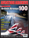 AA45 | Miscellaneous Magazines | Aviation Archive BRITISH AIRWAYS 100