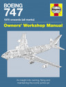 9781844259618 | Haynes Publishing Books | Boeing 747 - Owners' Workshop Manual - Chris Wood