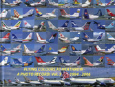 Flyingcolsvol3 | Vandervord Books | Flying Colours at Heathrow A photographic record in colour Vol.3 1994-2006