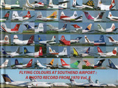 FlyingcolsSouthendvol2 | Haynes Publishing Books | Flying Colours at Southend from 1970 A photographic record in colour Vol.2