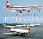 075099424X | The History Press Books | Classic Gatwick Jetliners by Tom Singfield | is due: 1st April 2021