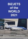 BOTW21 | Mach III Publishing Books | Bizjets of the World 2021 - James Herding