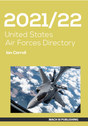USAFD2122 | Mach III Publishing Books | United States Air Forces Directory 2021/22 - by Ian Carroll | is due: June 2021