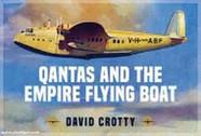 9781913870379 | Key Publishing | Qantas and the Empire Flying Boat by David Crotty