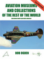 AMCRW | Air-Britain Books | Aviation Museums and Collections of the Rest of the World (excl. Europe and North America) by Bob Ogden ( 2ND Edition)