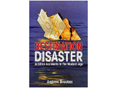 9780711028623 Midland Publishing Destination Disaster - Aviation Accidents in the Modern Age Andrew Brookes