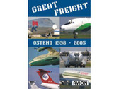 W068 Avion DVD Great Freight, Ostend 1998 - 2005 75 Minutes