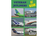 W070 | Avion DVD | Veteran Jetliners at Work (70 minutes)