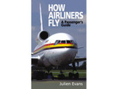 9781840373608 | Airlife Publishing Books | How Airliners Fly, A Passenger's Guide by Julien Evans