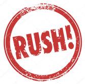 Turnaround Rush (Please Expedite)