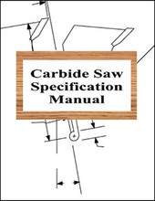 Carbide Saw Specification Manual