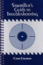 Sawmiller's Guide to Troubleshooting by Casey Creamer is a well thought out reference for anyone involve d in sawmilling. Years of experience along with a scientific approach dispel early myths and the abundance of misinformation.