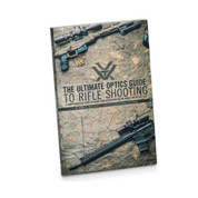 The Ultimate Optics Guide to Rifle Shooting Book