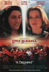 In a big American CIty, a boy and his family (Fonda and Chris Isaak -- SILENCE OF THE LAMBS) discover a story about a prince in a land of miracles. But the miracle becomes real when Tibetan monks appear, searching for their leader's reincarnation -- who they believe has been reborn in the boy. Suddenly, their worlds meet, leading the Americans on an extraordinary adventure!