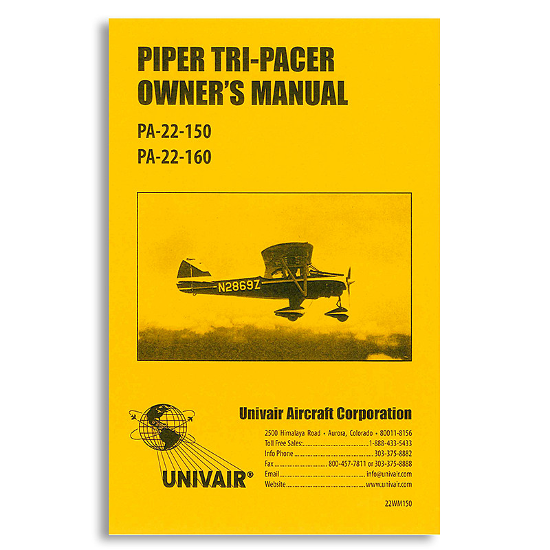 22WM150 PIPER PA-22 OWNERS MANUAL - Univair Aircraft Corporation