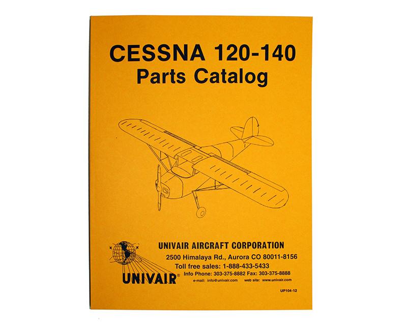 UP104-12 CESSNA 120/140 PARTS MANUAL 1946-49 - Univair