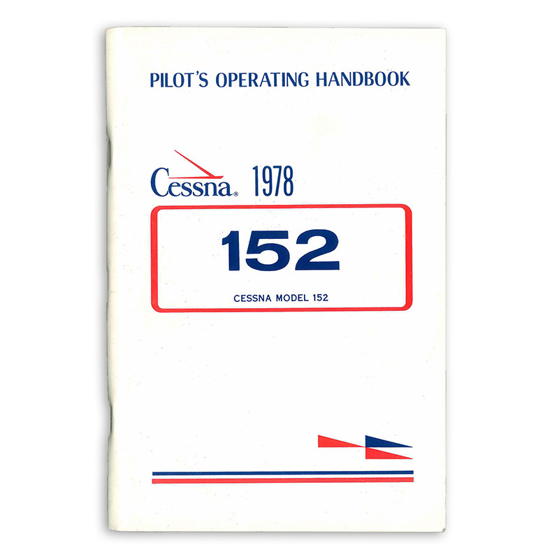 D1107 2 13 CESSNA 152 PILOTS OPERATING HANDBOOK 1978