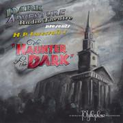 Haunter of the Dark - radio play