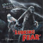 The Lurking Fear - radio play