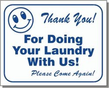 "L106 ""Thank you! For doing your laundry with us! Please come again!"""