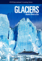 Glaciers- Alaska Rivers of Ice DVD