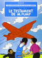 Le testament de M.Pump - une aventure de Jo, Zette et Jocko (T1)