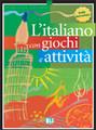 L'italiano con...giochi e attivita (livello intermedio)