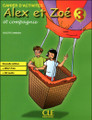 Alex et Zoe 3. Cahier d'activites Nouvelle edition