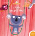 Mamie poule raconte: Le Koala qui disait des gros mots