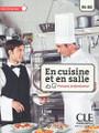 En cuisine et en salle Francais professionnel B1-B
