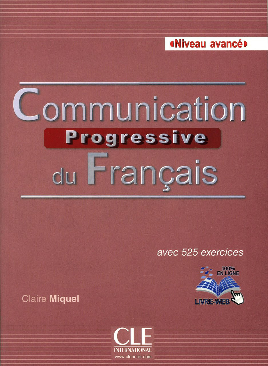 Communication Progressive Du Francais Avance Avec 525 Exercices With Cd B2 C1