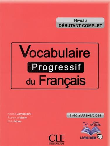 Vocabulaire Progressif Du Francais Debutant Complet 200 Exercices With Cd