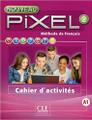 Nouveau Pixel 2 Cahier d'activites A1