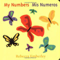 My Numbers / Mis Numeros (Bilingual Spanish English)