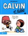 Calvin et Hobles 16: Faites place a Hyperman!