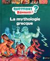 Questions Reponses 7+. La mythologie grecque