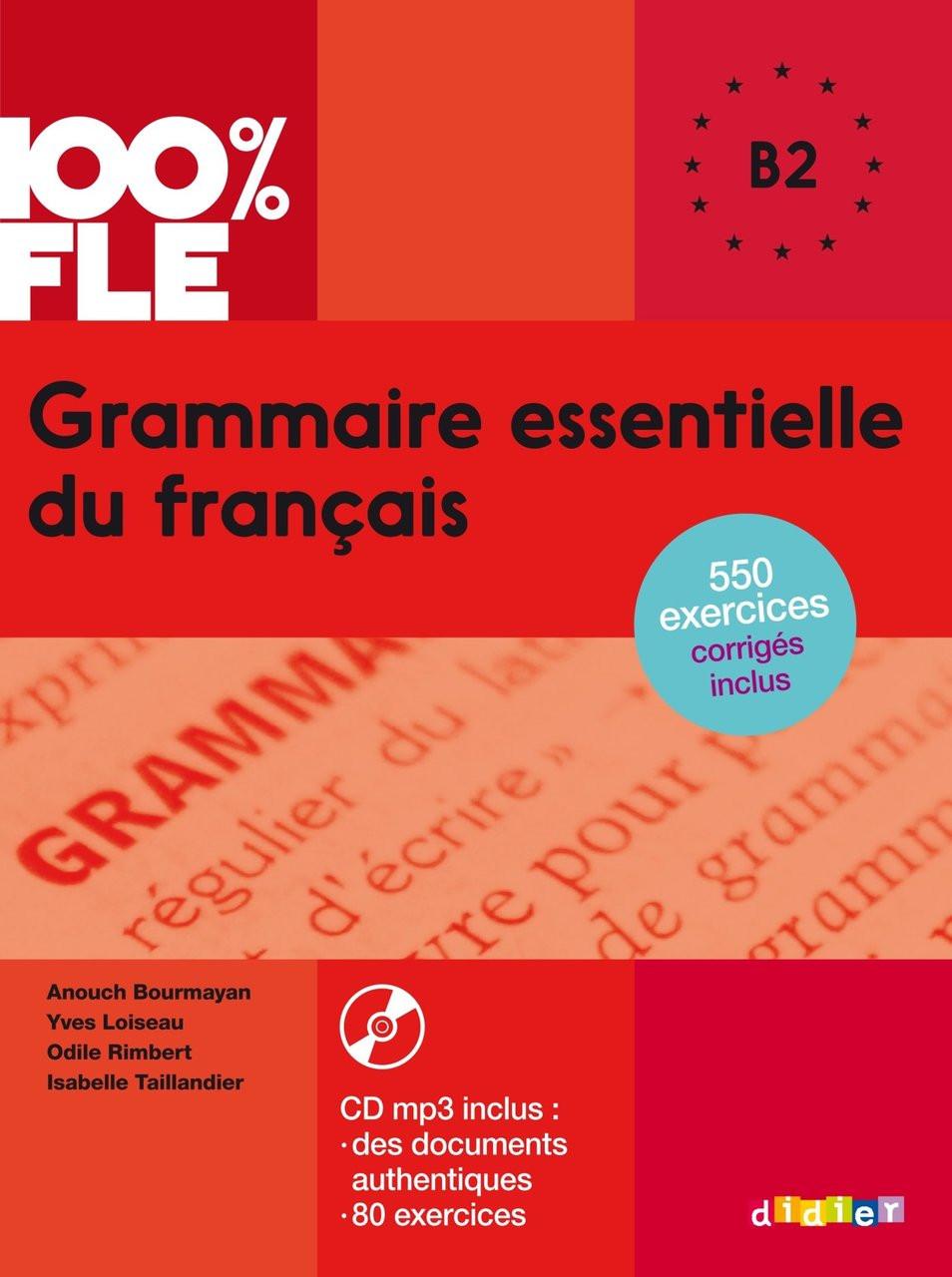 100 Fle Grammaire Essentielle Francais B2 Livre Cdmp3