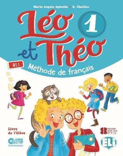 Leo Et Theo 1 Livre Eleve A1 1 Methode De Francais
