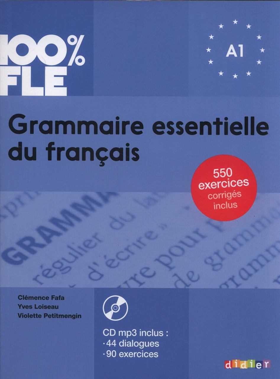 100 Fle Grammaire Essentielle Francais A1 Livre Cdmp3