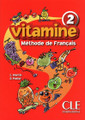 Vitamine 2. Methode de francais Eleve