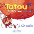 Tatou le matou niveau 1 - CD audio Class