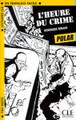 L'heure du crime - Dominique Renaud - Easy reader Level 1