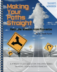 Proverbs: Making Your Paths Straight - TEACHER Workbook